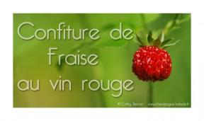 Confiture de fraise au vin rouge